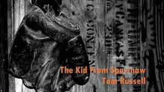 Watch Tom Russell The Kid From Spavinaw video