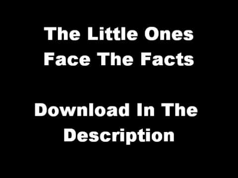 The Little Ones - Face The Facts