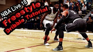 NBA Live 18 Freestyle Dribble Tutorial | How To Get By Any Defender