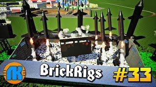 Brick Rigs  #33  ТЕРМОЯДЕРНАЯ РАКЕТНАЯ БАЗА  СКАЧАТЬ БРИК РИГС !!!