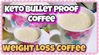 I Drink This To Loose Weight | Keto Bulletproof Coffee 2020 | Weight Loss Coffee | Dilli 2 Tokyo