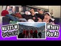 KPOP REACTION NU EST W 뉴이스트 W WHERE YOU AT mp3