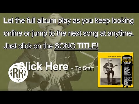 Lee Moore | Country Music Singer | Full CD | Sings Radio Favorites Of Country Music