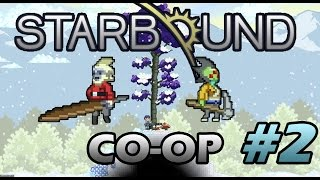 Starbound Co-op #2 Это не личинка