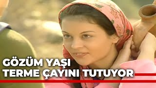Gözüm Yaşı Terme Çayını Tutuyor - Kanal 7 TV Filmi