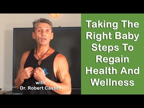 Dr Robert Cassar, The Right Baby Steps to regain ''Health & Wellness'' 2016 March