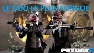 Le duo le plus flingué [Pay Day 2]