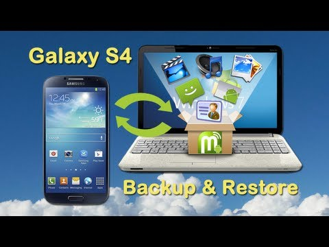 Samsung S4 Backup & Restore: How to Backup/Restore Samsung Galaxy S4  to Computer