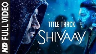 BOLO HAR HAR HAR Full Video Song |  SHIVAAY Title Song |  Ajay Devgn |  Mithoon Badshah | T-Series