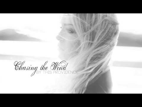 This Providence - Chasing The Wind