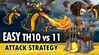 EASY TH10 vs 11 ATTACK STRATEGY for Clash of Clans