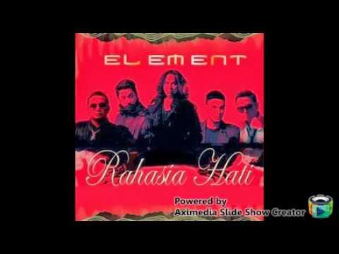 download lagu ELEMENT- RAHASIA HATI(New Version) gratis