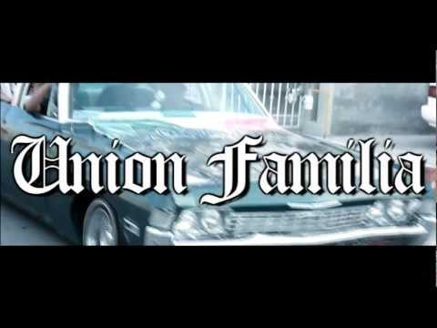UNION FAMILIA - UNION (VIDEO OFFICIAL 2012) HD