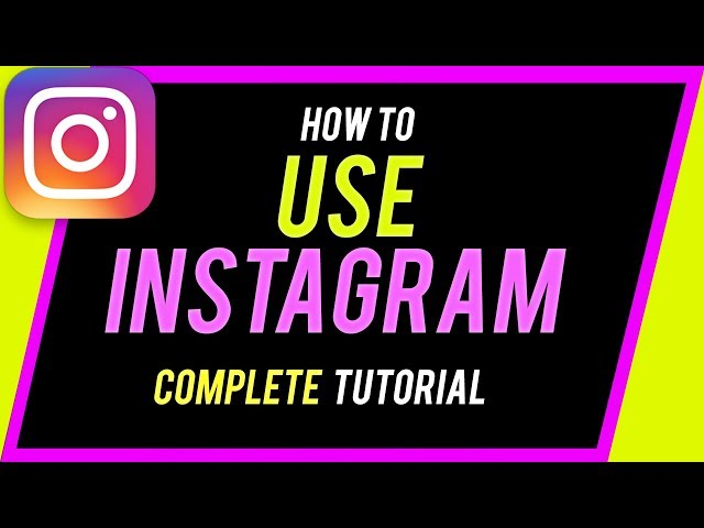 How to Use Instagram 2020 Beginner39s Guide