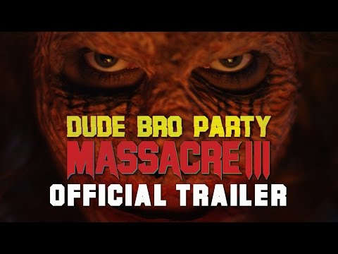 Watch Dude Bro Party Massacre III (2015) Online Free Putlocker
