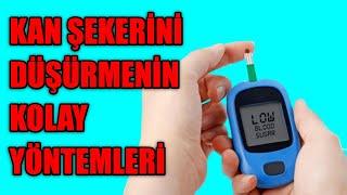 Kan Şekerini Düşürmenin Kolay Yöntemleri
