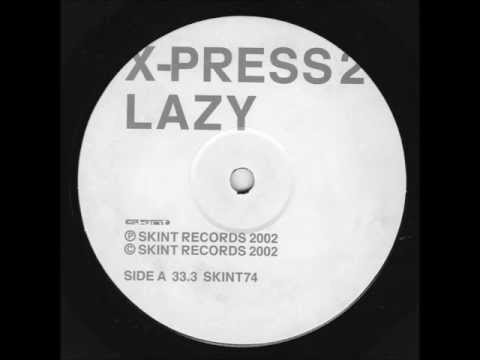 "X-Press 2 - Lazy (Original Mix) (12"" Vinyl)"