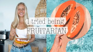THRIVING OR FAILING ON A FRUITARIAN DIET?
