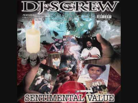Dj Screw-Sentimental Value Freestyle
