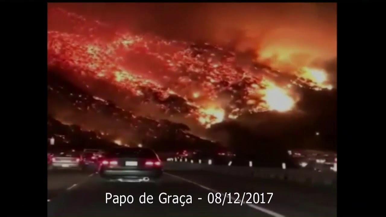California em chamas. Você está habitando um lugar assim no seu coração?