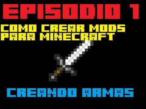 Como crear Mods para Minecraft 1.6.2 Sin mcreator