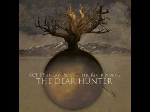 The Dear Hunter - The Lake South