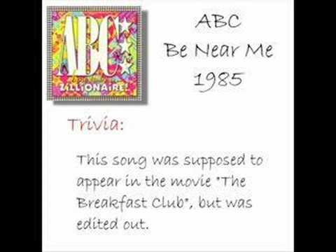 ABC - Be Near Me (w/ trivia)