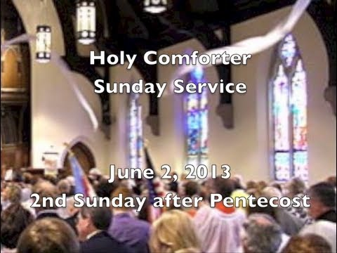 06-02-2013 - Holy Comforter Burlington - 2nd Sunday after Pentecost - Chancel Drama