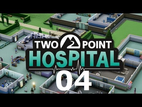 Two Point Hospital Deutsch Gameplay #4 Let's Play Two Point Hospital Deutsch HD