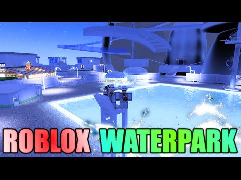 [ROBLOXian Waterpark] - Lets Play/Review - The Most Epic Waterpark Ever!?