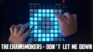 Download Lagu The Chainsmokers - Don't Let Me Down - Launchpad MK2 Cover Gratis STAFABAND