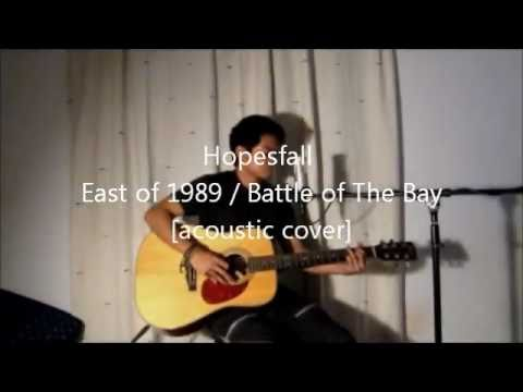 Hopesfall - East Of 1989 Battle Of The Bay