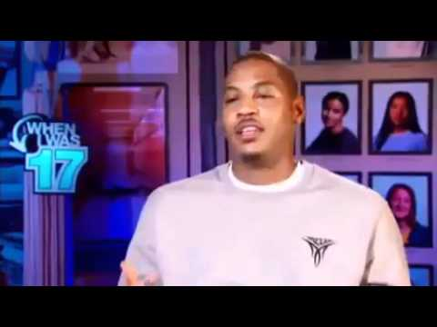 When I Was 17 -Carmelo Anthony