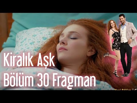 Kiralık Aşk 30. Bölüm Fragman
