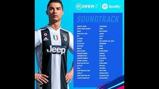 FIFA 19: ALL SOUND TRACKS
