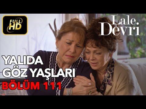 Lale Devri 111. Bölüm / Full HD (Tek Parça)