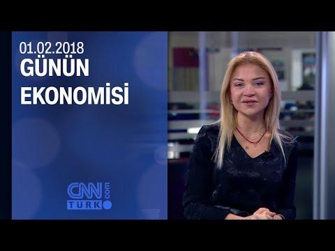 Günün Ekonomisi 01.02.2018 Perşembe