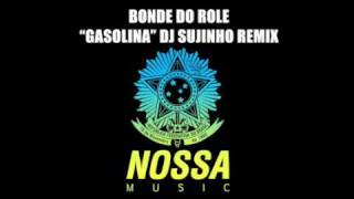 Bonde Do Role Gasolina Dj Sujinho Remix