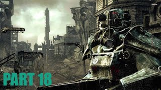 Fallout 3 let's play part 18 Helping out Vault 101 and the ending of the game FALLOUT 3 ENDING