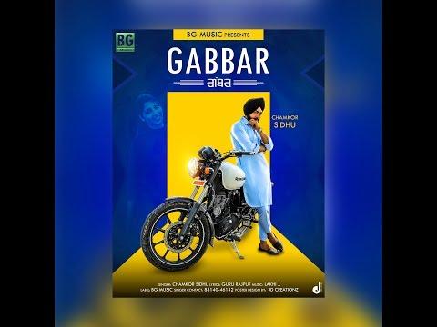 Latest new punjabi song // GABBAR // Chamkor Sidhu // Full HD Video // BG Music // 2018