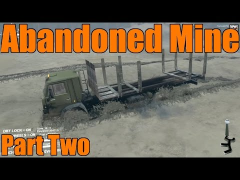 Spin Tires | Abandoned Mine Map | Exploration | Part Two