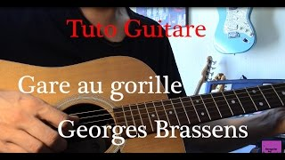 Cours de guitare - Chanson facile 2 accords - Gare au gorille - Georges Brassens