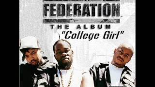 """The Federation - """"College Girl"""" (lyrics in the info)"""