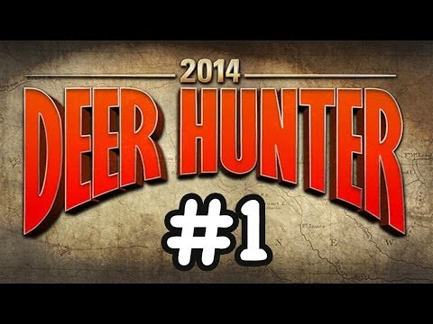 Let's Play: Deer Hunter 2014 #1