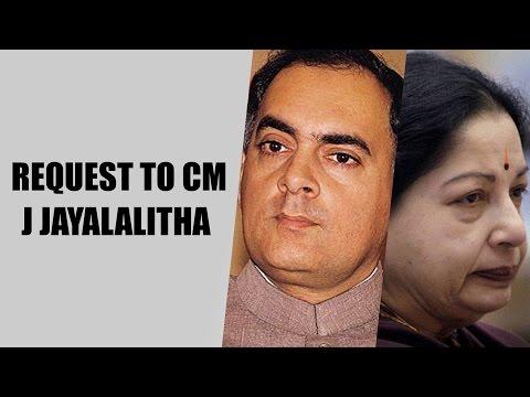 """Request to CM J Jayalalitha to release Rajiv Gandhi convicts"" - Nasser"