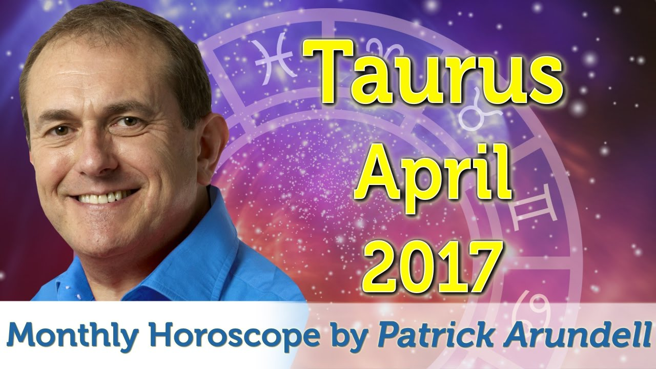 Monthly Horoscopes April 2017