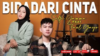 Download lagu (COVER) Bidadari Cinta - Selfi Yamma ft Faul Gayo