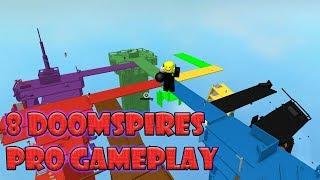 "PRO ""8 Doomspire"" Gameplay"