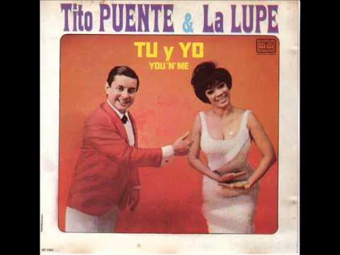 LOLA - TITO PUENTE Y LA LUPE
