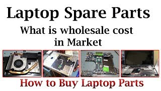 LAPTOP SPARE PARTS - WHOLESALE PRICES